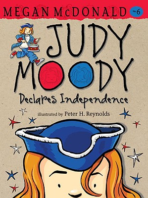Judy Moody Declares Independence By McDonald, Megan/ Reynolds, Peter H. (ILT)